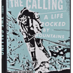 The Calling A Life Rocked by Mountains